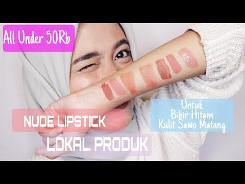 [rekomendasi]-nude-lipstick-lokal-buat-bibir-gelap-dan-kulit-sawo-matang