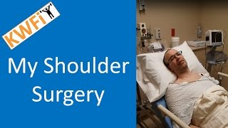 My Shoulder Surgery: Before, Day Of and Days After