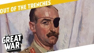 Adrian Carton de Wiart - WW1 Paratroopers? I OUT OF THE TRENCHES