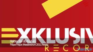 Queima Bilha & Camilo - Frique Frique (Massivedrum 2011 Remix)