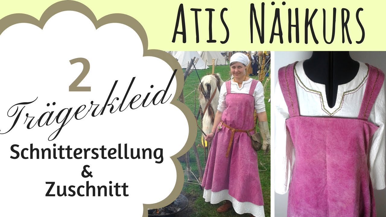 Schnittmuster erstellen / Trägerkleid / Wikinger / Kleid ...