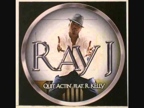 R.Kelly feat Ray J - Quit Actin