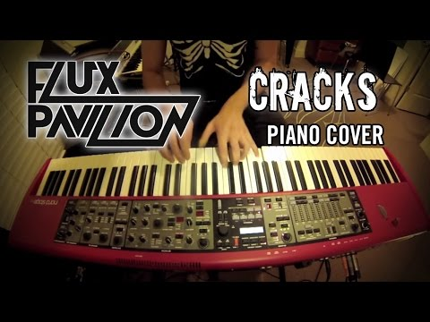 Flux Pavilion  Cracks Jonah WeiHaas Piano