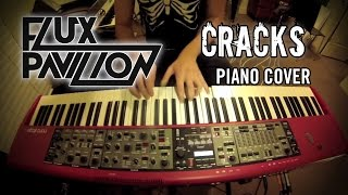 Flux Pavilion - Cracks (Jonah Wei-Haas Piano Cover)