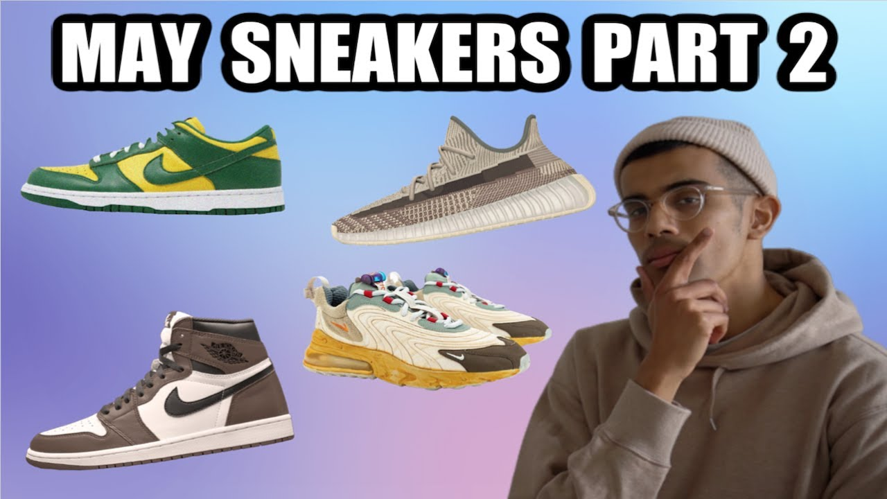 MAY 2020 SECOND HALF SNEAKER RELEASES