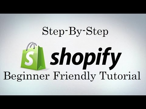Shopify Tutorial For Beginners - Create An Online Shopify St