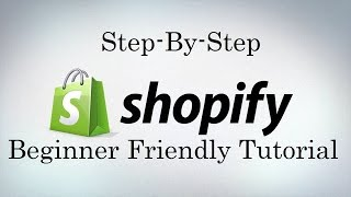 Shopify Tutorial For Beginners - Create An Online Shopify Store 2017(, 2016-02-13T20:50:04.000Z)