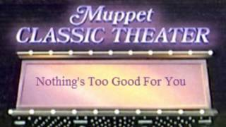 Muppet Classic Theater - Nothing