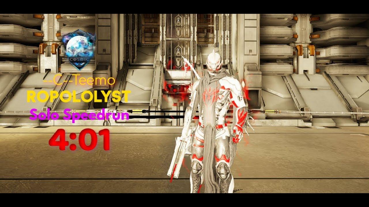 Warframe : Ropololyst SOLO Speedrun | Cosmic Clan | 4:01