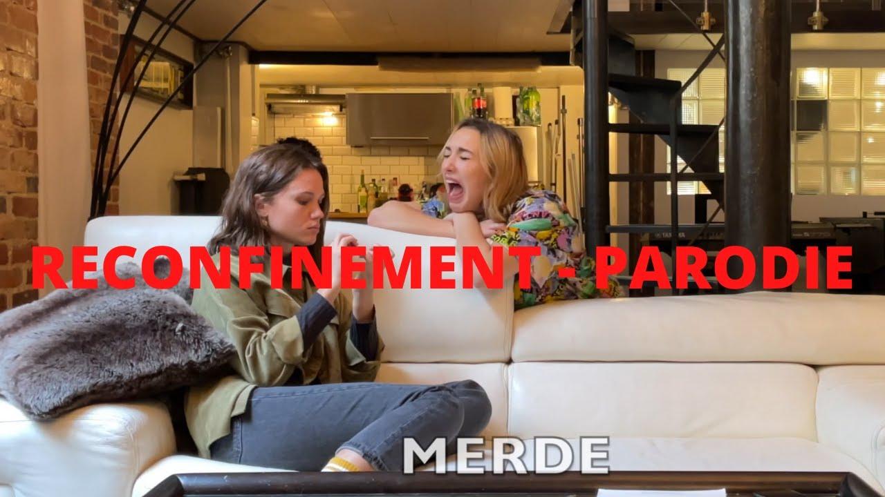 RECONFINEMENT - Parodie ( Lisa Pariente )
