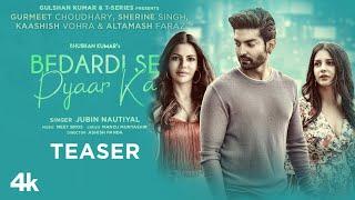 Bedardi Se Pyaar Ka (Teaser) Jubin N | Meet B | Manoj M |Gurmeet C,Sherine S, Kaashish V  Altamash F