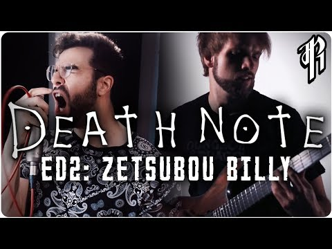 Death Note - Zetsubou Billy (Ending 2) || Cover by RichaadEB, Tsuko G. & Jonathan Parecki