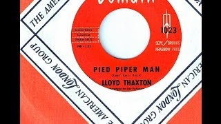 Lloyd Thaxton (Blossoms) - PIED PIPER MAN (Gold Star Studio)  (1964)