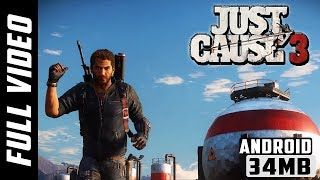 Just Cause 3 in Android | No Pc Required