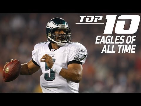 NFL Films: Top 10 Philadelphia Eagles of all time