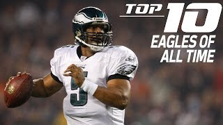 Top 10 Philadelphia Eagles of All-Time | NFL Films
