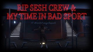 Gta5 RIP SESH crew clips from bad sport