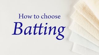 How to Choose Batting