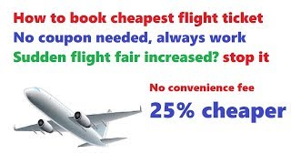how to book cheap flight tickets in india | no convenience f...