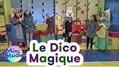 Le dico magique   Chansons pour Enfants   Mini Studio   Kids Songs