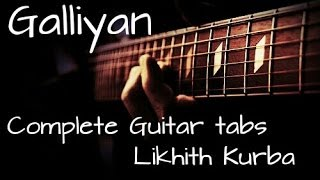 Galliyan - Ek Villan Complete Guitar Lesson/Tabs by Likhith Kurba