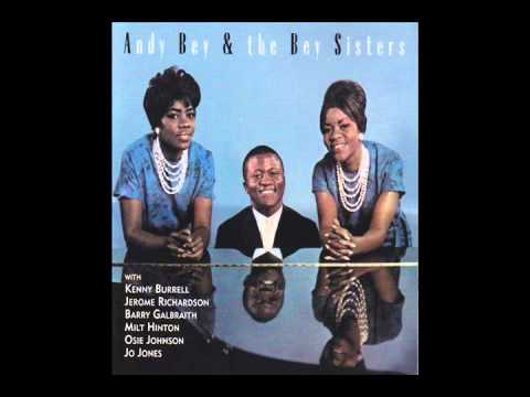 Andy And The Bey Sisters Big Mamou Chanson DAmour Song Of Love
