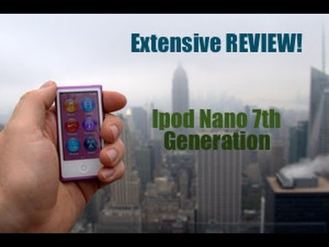 Ipod Nano 7th Generation - Extensive Review