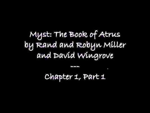 Let's Read The Book of Atrus   Chapter 1, Part 1
