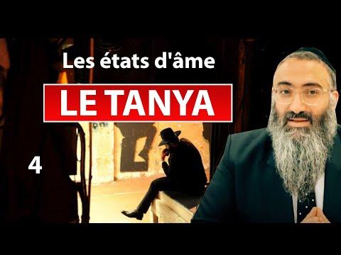 LE TANYA 4 - Les états d'âme - Rav Yehuda Israelievitch
