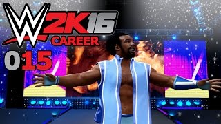 WWE 2K16 CAREER #015: NEW... DAY SUCKS... NEW... DAY ROCKS! «» Let