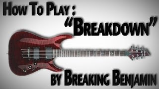 "How to Play ""Breakdown"" by Breaking Benjamin"