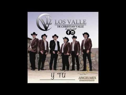 Christian Valle - Y Tú ♪ 2016