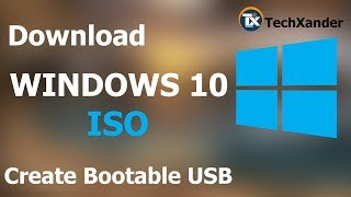 Download Windows 10 ISO file & Create a Bootable USB drive | May 2019 | The best ways to do it