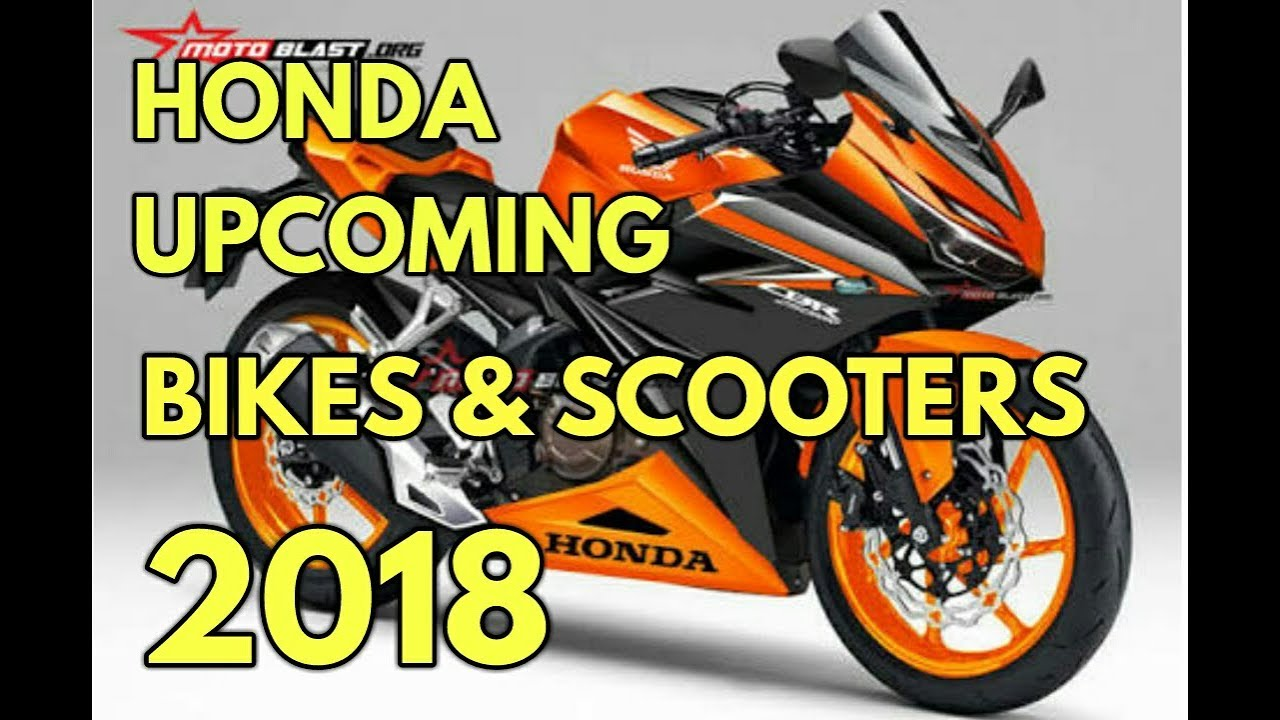 Upcoming Honda Bikes Scooters In India 2018 Youtube Front View