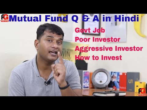 Mutual Fund Q & A in Hindi | Student | Govt Job | Poor Investor | Aggressive Investor How to Invest