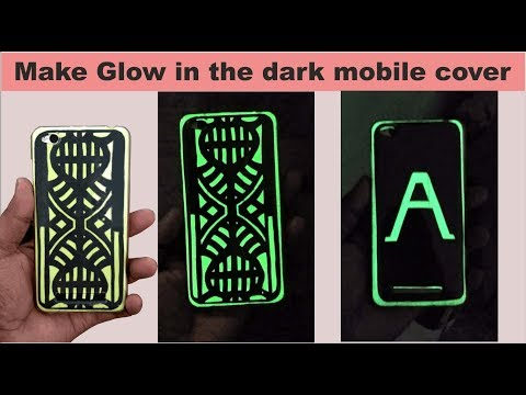 DIY glow in the dark phone case | how to make glow in the dark phone case  at home