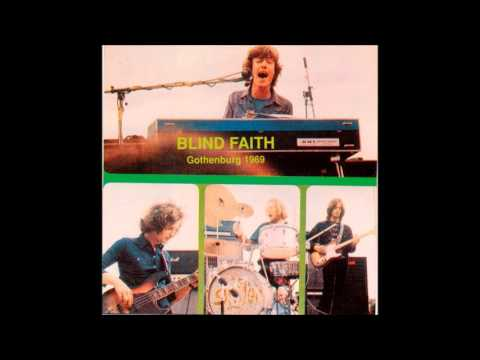 Blind Faith - Gothenburg 1969 (Full Bootleg Album)