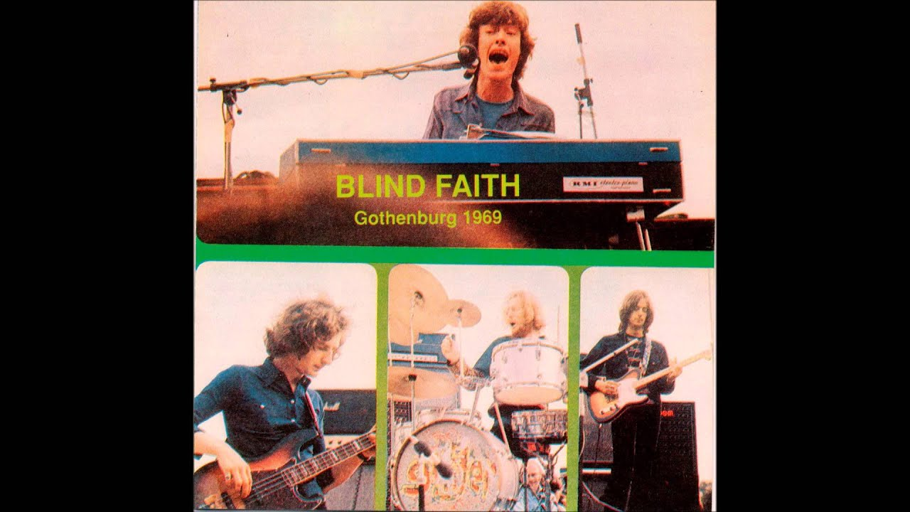 Blind Faith Gothenburg 1969 Live 1969 Full Bootleg