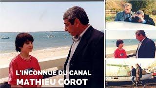 Mathieu Corot - L'inconnue du canal
