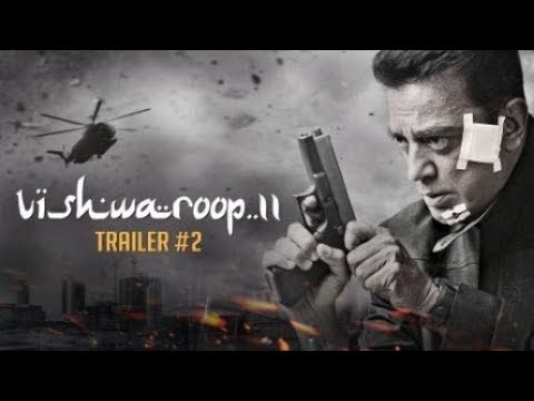 Vishwaroop 2 | Official Trailer 2 | Kamal Haasan| August 10, 2018