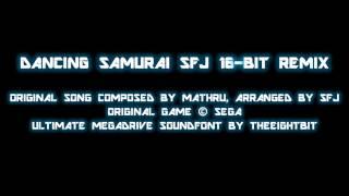 Dancing Samurai SFJ 16-Bit Remix