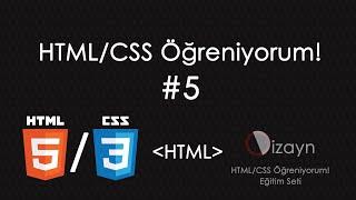 HTML/CSS Öğreniyorum! | #5 | CSS Bağlama ve Kodlamaya GİRİŞ