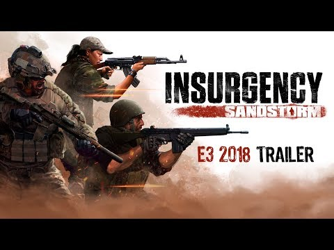 [E3 2018] Insurgency: Sandstorm – E3 Gameplay Trailer