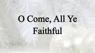 O Come, All Ye Faithful (Hymn Charts with Lyrics, Contemporary)