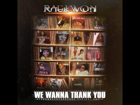 Raekwon (@Raekwon) - We Wanna Thank You [full Mixtape]