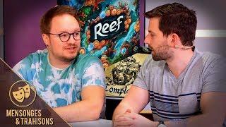 Découverte de Reef + Partie de Complots - Mensonges & Trahisons