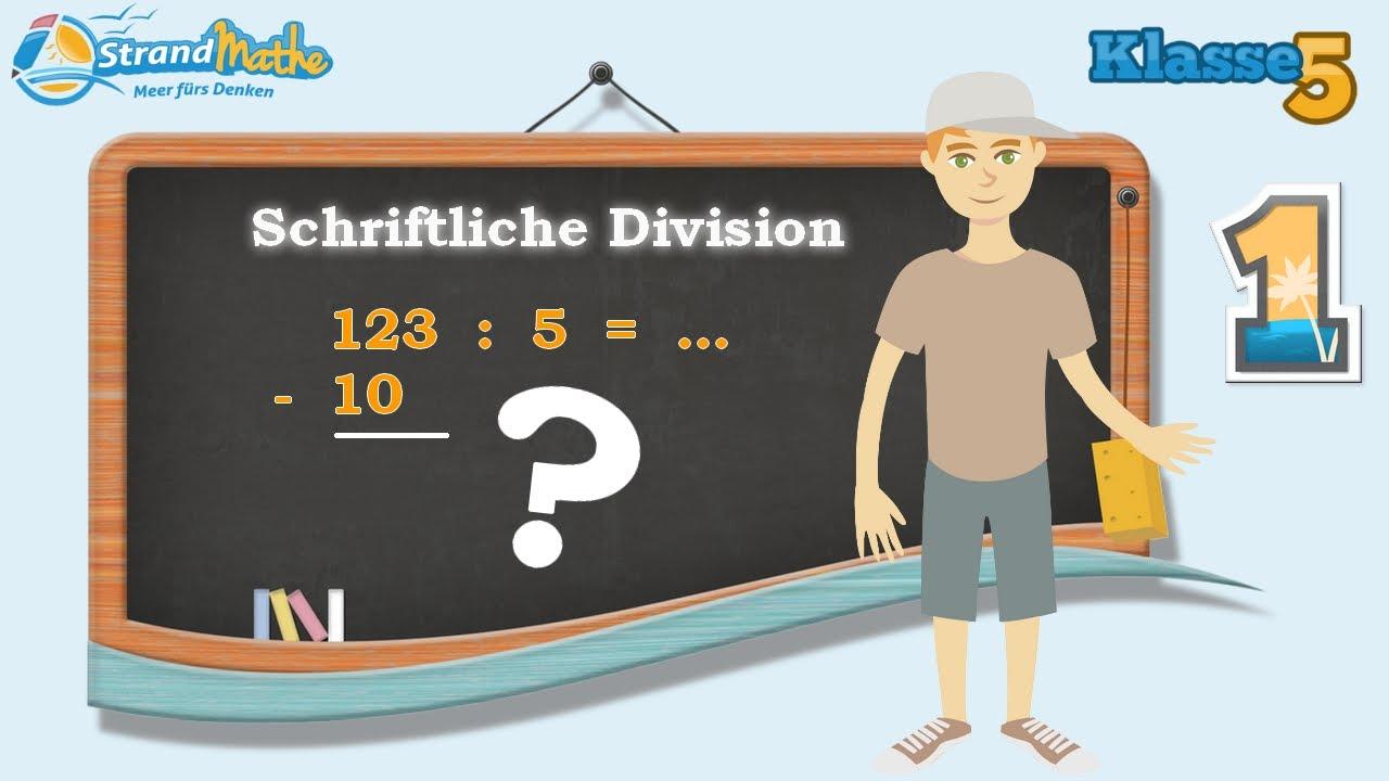 Schriftliche Division - Schriftliches Teilen || Klasse 5 ☆ Übung 1 ...
