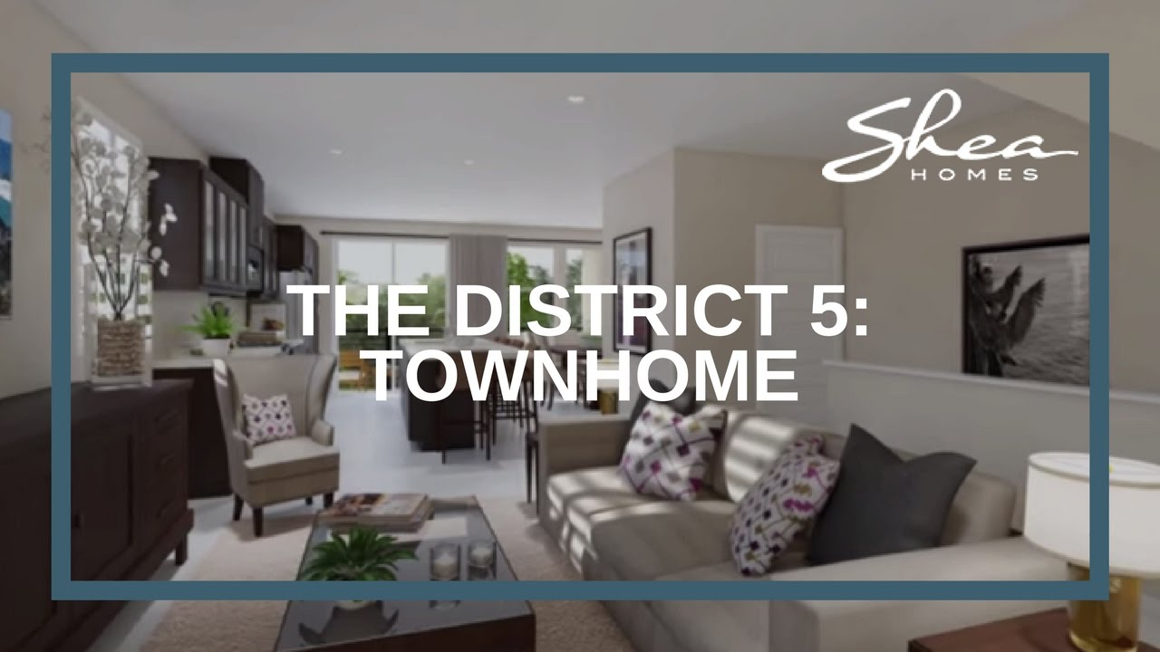 Shea Homes The District 5 Townhome Youtube