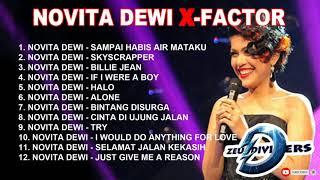 KUMPULAN LAGU NOVITA DEWI X FACTOR INDONESIA TERBAIK