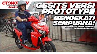 Detail dan Rasanya Motor Listrik Gesits Versi Produksi Massal l First Ride Review l GridOto